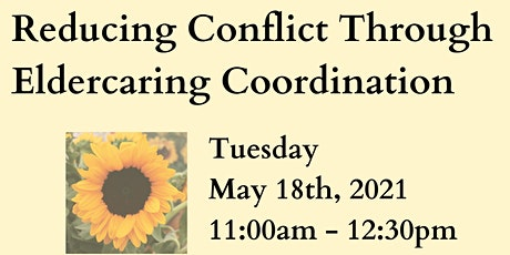 Reducing Conflict Through Eldercaring Coordination tickets