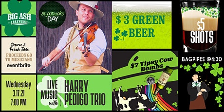 St. Patrick's Day @Big Ash! Feat. Live Music by Harry Pedigo Trio! tickets