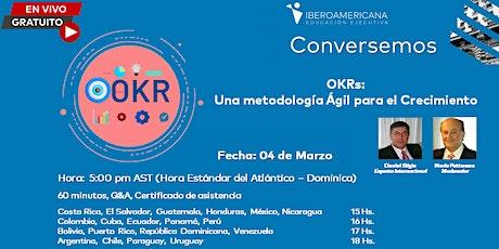 Conversemos sobre OKRs: Una Metodología Ágil para el Crecimiento entradas