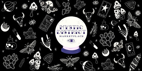 Mystic District Marketplace: The Herbal Edition tickets