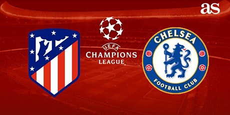 ONLINE-StrEams@!.MADRID ATLETICO V CHELSEA LIVE ON 2021 tickets