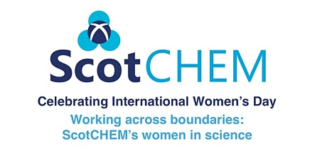 Working across boundaries: ScotCHEM's women in science tickets