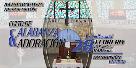 Culto de Alabanza y Adoración 28 de febrero de 2021 tickets