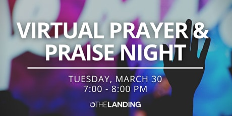Virtual Prayer & Praise Night tickets