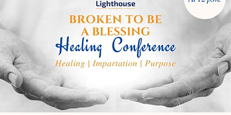 Broken To Be A Blessing Conference tickets