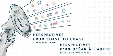 Perspectives from Coast to Coast: A Speakers Series tickets