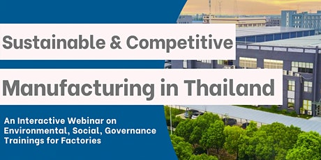 Sustainable and Competitive Manufacturing in Thailand tickets