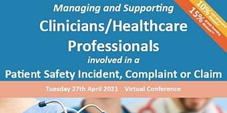 Supporting Clinicians/Healthcare Professionals involved in an Incident tickets