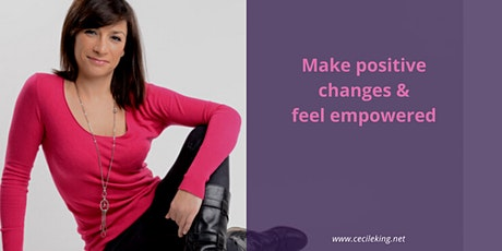 Make Positive Changes and Feel Empowered tickets
