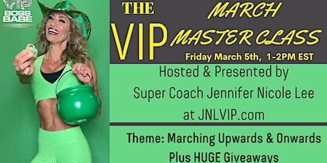 JNL VIP MARCH MASTER CLASS 2021! Marching Upwards & Onwards by Coach JNL tickets