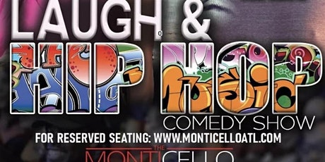 LAUGH & HIP HOP PRESENTS: COMEDY CLUB SATURDAYS AT MONTICELLO tickets