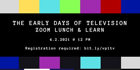 Lunch & Learn: The Early Days of Television tickets