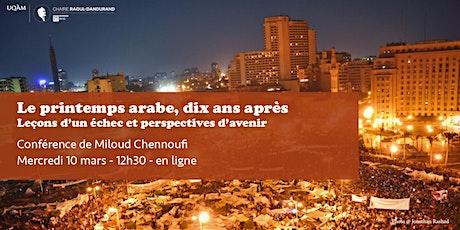 Le printemps arabe, 10 ans après. Leçons d'un échec & perspectives d'avenir tickets