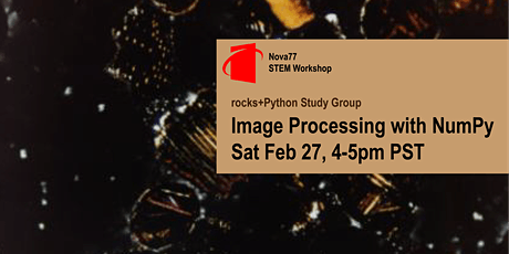 Rocks+Python Study Group: Image Processing with NumPy tickets