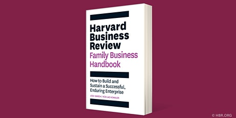 HBR Live Webinar: How to Build a Family Business that Lasts tickets