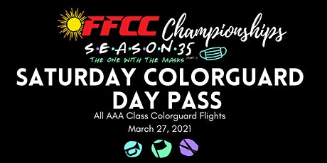 FFCC CIRCUIT CHAMPIONSHIPS - Saturday Color Guard Pass - AAAAll Flights tickets