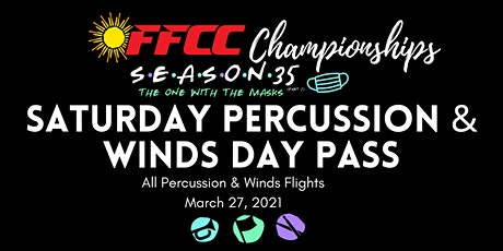 Saturday Percussion/Winds Pass - All Percussion and Winds Flights tickets