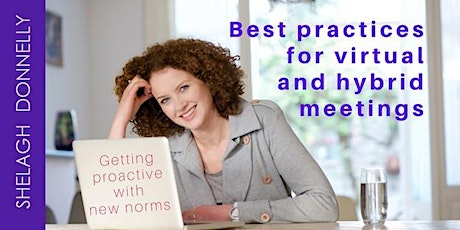 Proactive Planning: Best Practices for Virtual & Hybrid Meetings - Donnelly biglietti