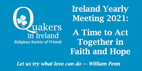Ireland Yearly Meeting 2021 tickets