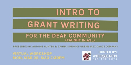 Intro to Grant Writing for the Deaf Community tickets