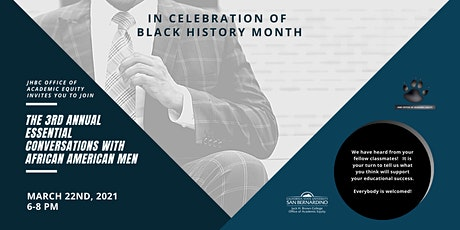 The 3rd Annual Essential Conversations with African American Men tickets