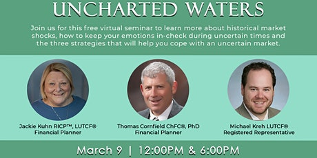 Uncharted Waters Presented by Generational Financial Evening Session tickets