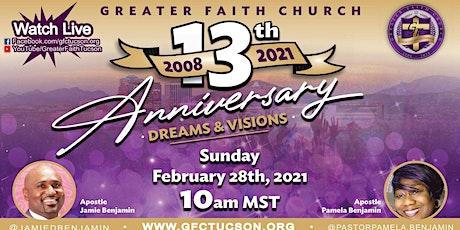Greater Faith Church 13th Anniversary Celebration tickets