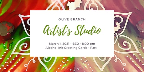 Artist's Studio Presents... Alcohol Ink Greeting Cards PART I tickets
