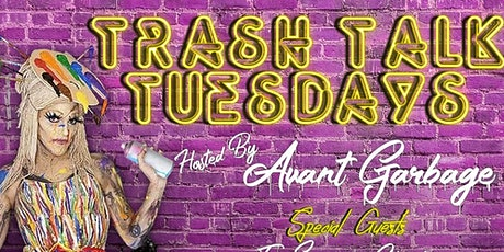 """Trash Talk Tuesday with Avant Garbage: """"Queer Families"""" tickets"""