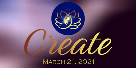 CREATE.. the Life That You Want tickets