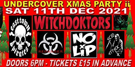 UNDERCOVER XMAS PARTY MK II ~ 2021 (Guildford) tickets