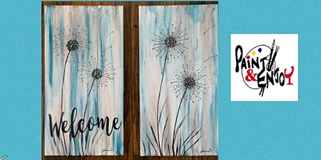 """Paint and Enjoy at the Rustic Cup, East Prospect  """"Dandelion """" on wood tickets"""