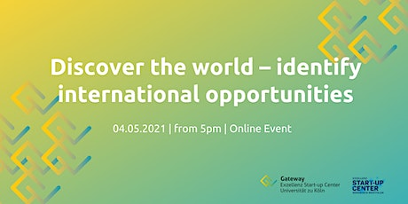 Discover the world – identify international opportunities tickets