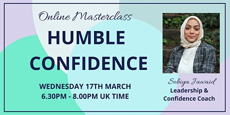 Humble Confidence- ONLINE MASTERCLASS tickets