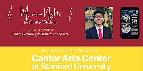 Winter Museum Nights | Building Community at Stanford: Art and Tech tickets