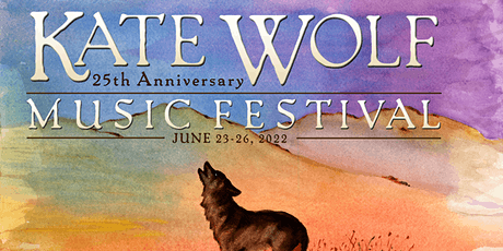 Kate Wolf Music Festival 2022 - 25th Anniversary tickets