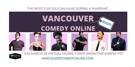 VANCOUVER COMEDY ONLINE MARCH 20 SHOW tickets