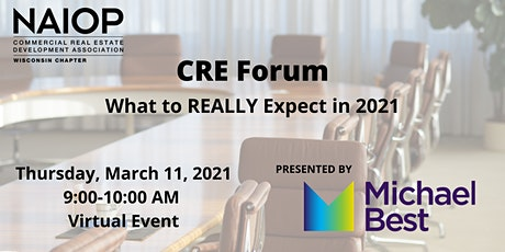 CRE Forum: What to REALLY expect in 2021 tickets