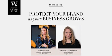 Protect Your Brand as Your Business Grows with Holly Tucker MBE tickets