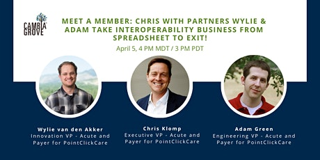 Meet a Member: Health Interoperability Business from Spreadsheet to Exit! tickets