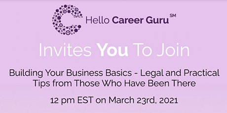 Building Your Business Basics - Legal and Practical Tips tickets
