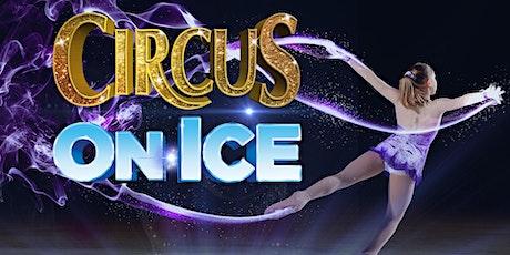CIRCUS ON ICE, BRYAN tickets