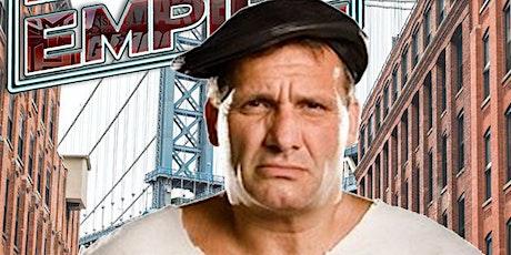 Meet WWE LEGEND The Brooklyn Brawler tickets