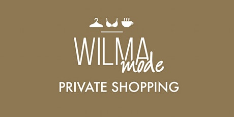 Wilma Mode Private Shopping tickets