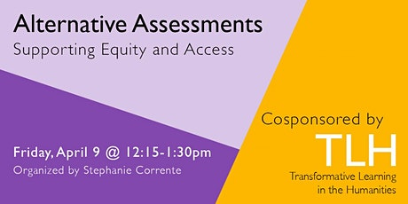 Alternative Assessments: Supporting Equity and Access tickets