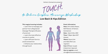 Touch: An Online Couple's Massage Workshop Low Back & Hips Edition ingressos