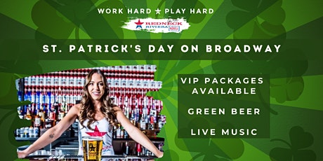 St. Patrick's Day VIP Reservations at Redneck Riviera! tickets