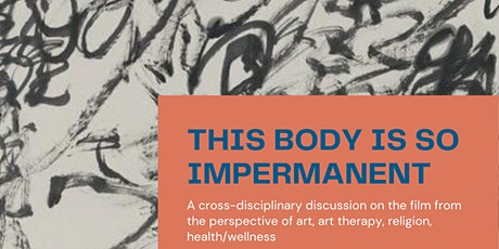 "Panel Discussion on ""This body is so impermanent"" tickets"