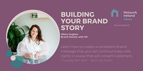 Network Ireland's 'Building your Brand Story' tickets