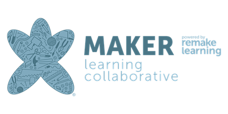 Maker Learning Collaborative General Meeting tickets